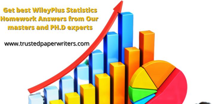 Best WileyPlus Statistics Homework Answers service