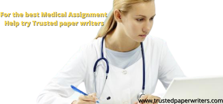 Best Service for Medical Assignment Help