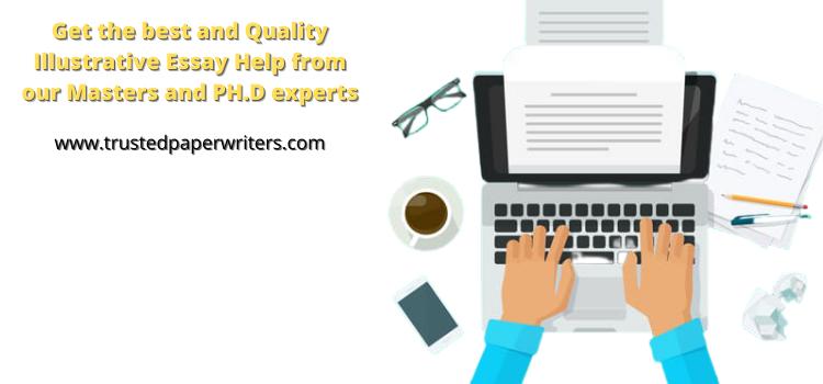 Best service for Illustrative Essay help